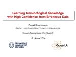 Slides: Learning Terminological Knowledge with High Confidence from Erroneous Data