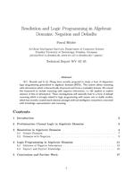 Resolution and Logic Programming in Algebraic Domains: Negation and Defaults