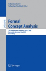 Formal Concept Analysis: 7th International Conference, ICFCA 2009, Proceedings