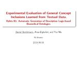Slides: Experimental Evaluation of General Concept Inclusions Learned from Textual Data