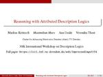 Slides: Reasoning with Attributed Description Logics