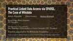 Slides: Practical Linked Data Access via SPARQL: The Case of Wikidata