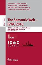 Proceedings of the 15th International Semantic Web Conference (ISWC 2016), Part I
