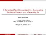 Slides: A Generalized Next-Closure Algorithm — Enumerating Semilattice Elements from a Generating Set
