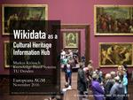 Wikidata as a Cultural Heritage Information Hub