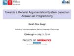 Slides: Towards a General Argumentation System based on Answer-Set Programming