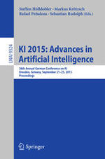 KI 2015: Advances in Artificial Intelligence - Proceedings of the 38th Annual German Conference on AI